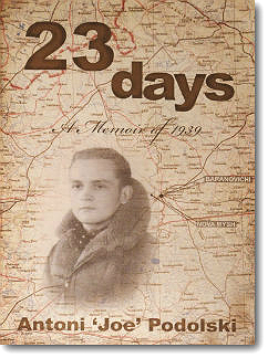 23 Days A Memior of 1939 - Antoni Podolski