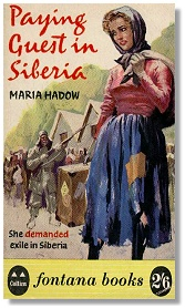 Paying Guest in Siberia - Maria Hadow