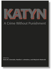 Katyn - A Crime Without Punishment