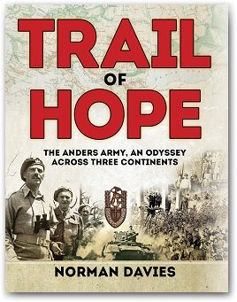 Trail of Hope - Anders Army - Norman Davies