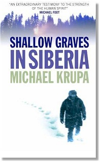 Shallow Graves in Siberia - Michael Krupa