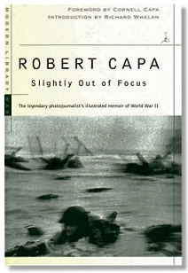 Slightly Out of Focus, Robert Capa