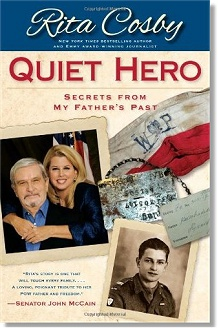 Quiet Hero - Secrets from my Father's Past - Rita Cosby