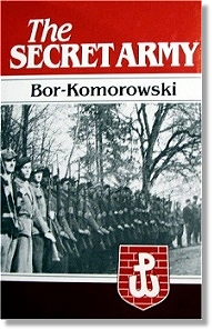 The Secret Army - Bor-Komorowski